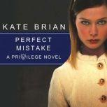 Perfect Mistake, Kate Brian