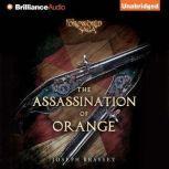 The Assassination of Orange A Foreworld SideQuest, Joseph Brassey