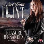 A Girl from Flint, Treasure Hernandez