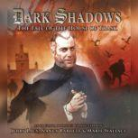 Dark Shadows - The Fall of the House of Trask, Joseph Lidster