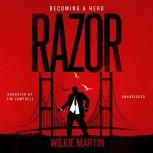 Razor Fantasy Thriller - Becoming a Hero, Wilkie Martin