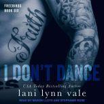 I Don't Dance, Lani Lynn Vale