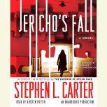 Jericho's Fall, Stephen L. Carter