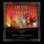 Devil Darling Spy, Matt Killeen
