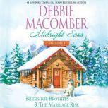 Midnight Sons Volume 1 Brides for Brothers and The Marriage Risk, Debbie Macomber