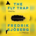 The Fly Trap, Fredrik Sjberg