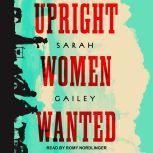 Upright Women Wanted, Sarah Gailey