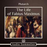 The Life of Fabius Maximus, Plutarch
