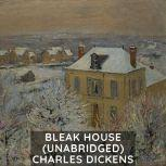 Bleak House (Unabridged), Charles Dickens