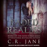 Faded Realms, C.R. Jane