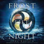 Frost Like Night, Sara Raasch