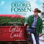 Christmas at Colts Creek, Delores Fossen