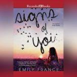 Signs of You, Emily France
