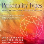 Personality Types Using the Enneagram for Self-Discovery, Don Richard Riso