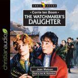 Corrie Ten Boom: The Watchmaker's Daughter, Jean Watson