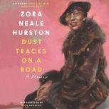 Dust Tracks on a Road An Autobiography, Zora Neale Hurston