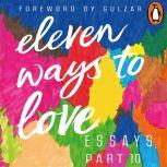 Eleven Ways to Love Part 10: I am Blind, so Is Love!, Nidhi Goyal