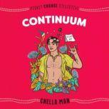 Continuum, Chella Man