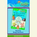 SpongeBob Squarepants #2: Naughty Nautical Neighbors, Annie Auerbach