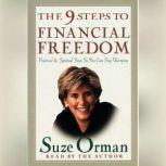 The 9 Steps to Financial Freedom Practical and Spiritual Steps So You Can Stop Worrying, Suze Orman