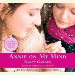 Annie On My Mind, Nancy Garden