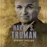 Harry S. Truman, Robert Dallek