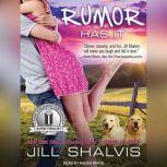 Rumor Has It An Animal Magnetism Novel, Jill Shalvis