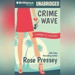 Crime Wave, Rose Pressey