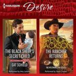 The Black Sheep's Secret Child & The Rancher Returns (The Westmoreland Legacy), Cat Schield
