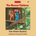 Tree House Mystery, Gertrude Chandler Warner