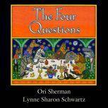 Four Questions, The, Lynne Sharon Schwartz