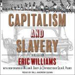 Capitalism and Slavery Third Edition, Eric Williams