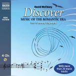 Discover Music of the Romantic Era, David McCleery