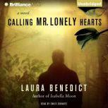 Calling Mr. Lonely Hearts, Laura Benedict