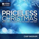 A Priceless Christmas, Chip Ingram