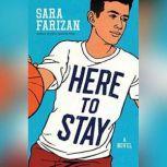 Here to Stay, Sara Farizan