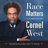Race Matters, 25th Anniversary, Cornel West