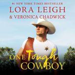 One Tough Cowboy A Novel, Lora Leigh