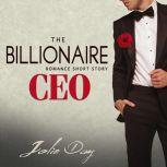 The Billionaire CEO Romance Short Story, Jolie Day