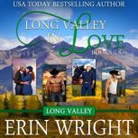 Long Valley in Love A Contemporary Western Romance Boxset (Books 5 - 8), Erin Wright