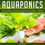 Aquaponics, Tim Wisley