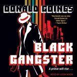 Black Gangster, Donald Goines