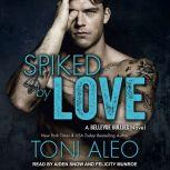 Spiked by Love, Toni Aleo