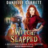 Witch Slapped, Danielle Garrett