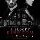A Bloody Kingdom, J.J. McAvoy