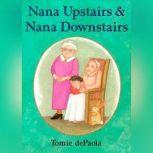 Nana Upstairs and Nana Downstairs, Tomie dePaola