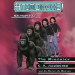 The Predator, Katherine Applegate