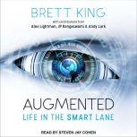 Augmented Life in The Smart Lane, Brett King