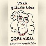 Myra Breckinridge A Novel, Gore Vidal