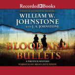 Blood and Bullets, J.A. Johnstone